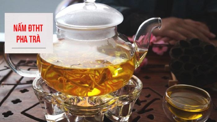 dùng nấm đông trùng hạ thảo để hãm trà 1